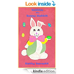 Bubbles The Bunny Rabbit: A Children's Book of Nursery Rhymes and Illustrations   [Bedtime Stories for Early/Beginner Readers]