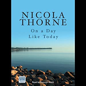 On a Day Like Today | [Nicola Thorne]