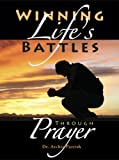 img - for Winning Life's Battles through Prayer book / textbook / text book
