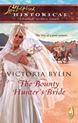 The Bounty Hunter&#39;s Bride (Steeple Hill Love Inspired Historical #8) [Mass Market Paperback]