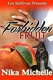 Forbidden Fruit - Nika Michelle
