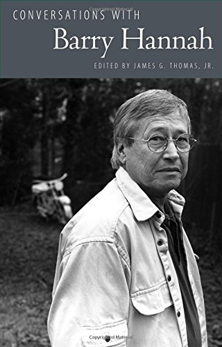 Conversations with Barry Hannah (Literary Conversations Series)