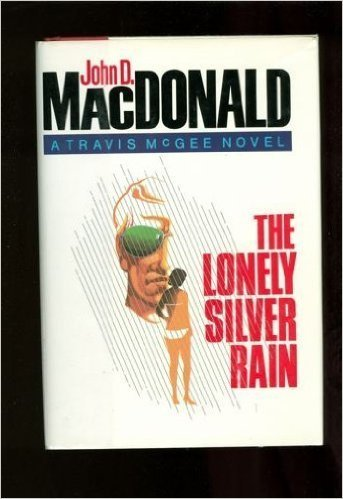 The Lonely Silver Rain (Travis McGee) (Lonely Silver Rain compare prices)