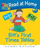 Biff's First Times Tables. Written by Roderick Hunt (Read at Home First Skills)