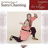 The Healing Power of Sutra Chanting - Audio-CD - Sayama, Shi Xinggui