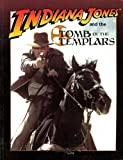 Indiana Jones & Tomb of the Templars (Indiana Jones RPG: Masterbook System)