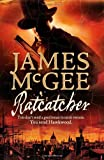 James McGee Ratcatcher (Matthew Hawkwood 1)