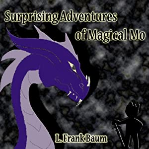 Surprising Adventures of Magical Mo | [L. Frank Baum]