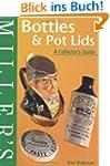 Miller's: Bottles & Pot Lids: A Colle...