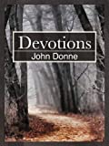 Devotions [Classics Annotated]