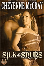 Silk and Spurs (Rough and Ready Book 1)
