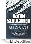 Unseen: (Will Trent / Atlanta series 4) [Edizione Kindle]
