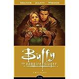 Buffy the Vampire Slayer Season 8 Volume 7: Twilight ~ Brad Meltzer