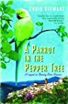 A Parrot in the Pepper Tree: A Sequel...