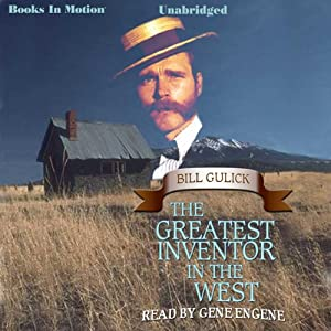 The Greatest Inventor In the West Audiobook