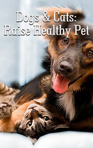 dogs-cats-raise-healthy-pet