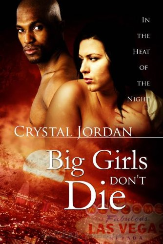 Big Girls Don't Die: In the Heat of the Night, Book 2