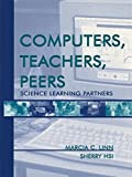 img - for Computers, Teachers, Peers: Science Learning Partners by Marcia C. Linn (2000-03-01) book / textbook / text book