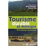 Tourisme durable en montagne : Entre discours et pratiques