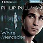 The White Mercedes | Philip Pullman