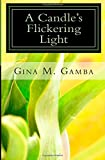 img - for A Candle's Flickering Light book / textbook / text book