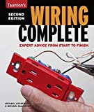 Wiring Complete: Expert Advice from Start to Finish (Taunton's Complete)
