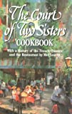 img - for Court of Two Sisters Cookbook: With a History of the French Quarter and the Restaurant by Mel Leavitt (1-Jan-1996) Hardcover book / textbook / text book