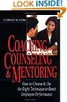 Coaching, Counseling & Mentoring: How...