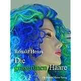 """Die grasgr�nen Haarevon """"Ronald Henss"""""""