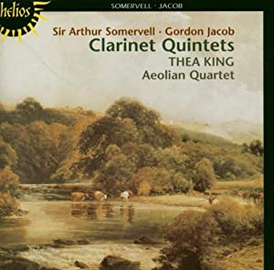 Somervell / Jacob: Quintets for Clarinet
