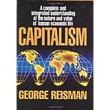 Capitalism: A Treatise on Economics ~ George Reisman