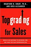 img - for Topgrading for Sales (text only) by Ph.D., B.D. Smart book / textbook / text book