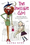 Laura Ruby The Invisible Girl (The Wall and the Wing, Book 1)