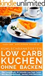 Low Carb K�hlschranktorten: Low Carb...