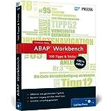 """ABAP Workbench  100 Tipps & Tricks (SAP PRESS)von """"Christian Assig"""""""