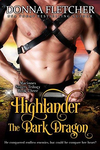 Donna Fletcher - Highlander The Dark Dragon (Macinnes Sisters Trilogy Book 3)