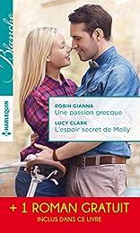 Une passion grecque - L'espoir secret de Molly - La peur d'aimer: (promotion)