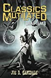 img - for Dread Island: A Classics Mutilated Tale (Convention Edition) book / textbook / text book