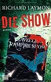 Die Show: Roman