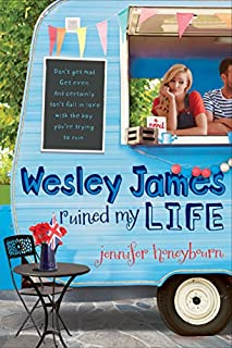Book Cover: Wesley James Ruined My Life