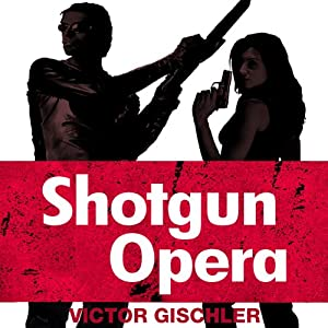 Shotgun Opera Audiobook