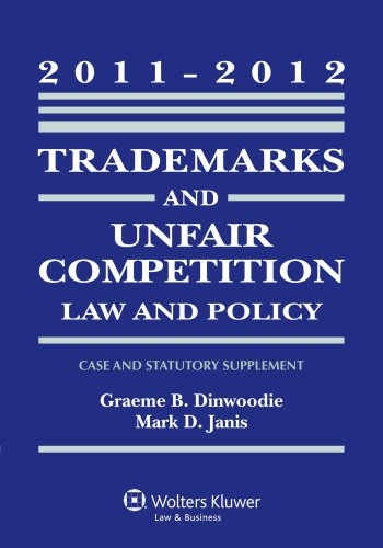 Trademarks and Unfair Competition Law 2011-2012 Statutory...