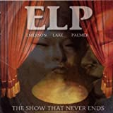 Show That Never Ends by Emerson Lake & Palmer
