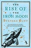 The Rise of the Iron Moon (Jackelian World)