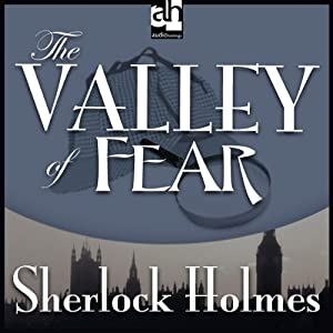 Sherlock Holmes: The Valley of Fear | [Sir Arthur Conan Doyle]