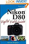 Nikon D80 Digital Field Guide