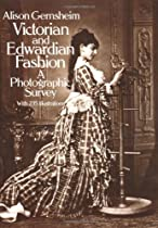 Free Victorian and Edwardian Fashion: A Photographic Survey Ebooks & PDF Download