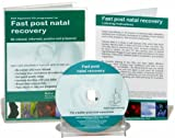 Maggie Howell Fast Post Natal Recovery: A Self Hypnosis CD Programme to be Relaxed, Informed, Positive and Prepared (Natal Hypnotherapy Programme)