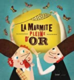 """Afficher """"La Marmite pleine d'or"""""""