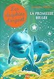 5. Les dauphins d'argent: La promesse brisée